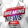Breaking News Pack 1
